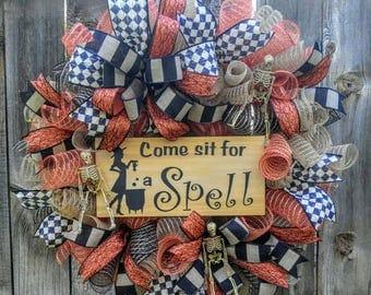 Halloween wreath, witch wreath, orange and black wreath, come sit for a spell wreath, skeleton wreath, Halloween door hanger
