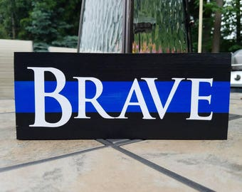 Thin Blue Line Wood Sign