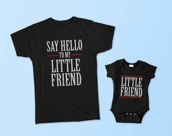 Say Hello To My Little Friend - Matching Set (Adult & Baby/Toddler)