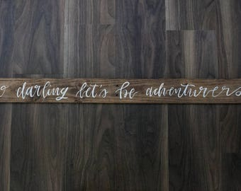 O Darling Lets' Be Adventurers