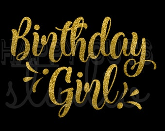 Birthday Girl Vinyl Bling Girly Girl/ Iron On Decal Glitter Disney Iron Vinyl Decal for shirt