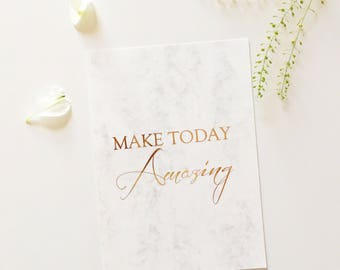 Make today amazing, Foil print, Inspirational print, Wall print