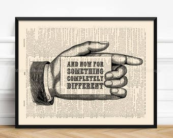 Completely Different, Monty Python, College Dorm Decor, Gift For Him Print, Father Xmas Gift, Film Quote, Cool Mom Gift, Literary Gift 260