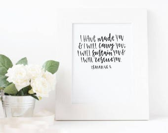 I Have Made You Print - Christian Prints - Faith Prints - Christening Gifts - Gifts for Her - Hand lettered Print - Eco Friendly