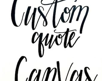 Custom Quote Canvas