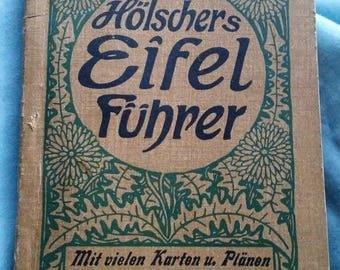 Holschers Eifel Fuhrer Book From 1922