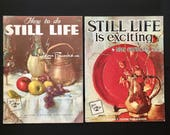 Set of 2 Walter T. Foster Art Books - #52 How to Do Still Life by Leon Franks AND #112 Still Life is Exciting by Nan Greacen - circa 1960s
