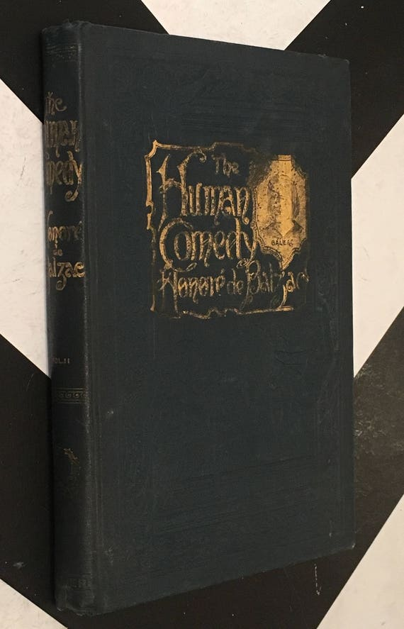 "The Human Comedy - Being the Best Novels from the ""Comedié Humaine"" of Honoré de Balzac with Introduction by Julius Chambers: Vol. 2, 1893"