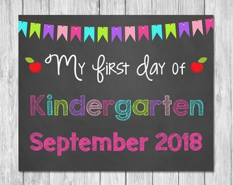 First Day of Kindergarten September 2018 Chalkboard Sign Printable Photo Prop - First Day of School Sign - Back to School - Instant Download
