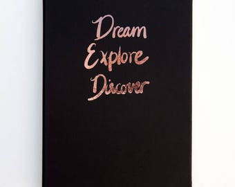 "A5 notebook ""Dream Explore Discover"""
