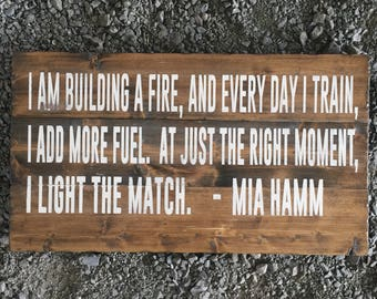 Every Day I Train | Mia Hamm | USA Soccer | Wood Sign | Womens Soccer Sign | Motivational Quote | Inspirational | Girls Room
