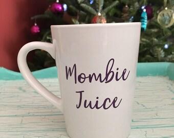 Mombie Juice Mug
