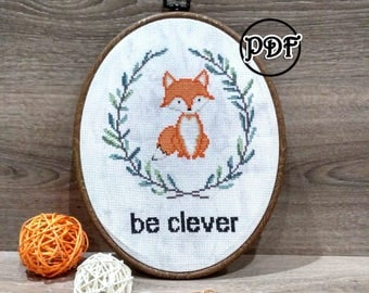 Be clever fox cross stitch Fox cross stitch pattern Baby cross stitch pattern Funny cross stitch Funny embroidery Fox embroidery pattern Fox