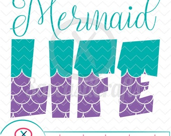 Mermaid Life - Mermaid Graphic - Digital download - svg - eps - png - dxf - Cricut - Cameo - Files for cutting machines