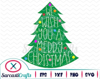 We Wish You A Merry Christmas - Holiday Graphic - Digital download - svg - eps - png - dxf - Cricut - Cameo - cutting machine files