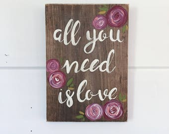 """Hand Painted """"All You Need Is Love"""" Sign // Housewarming Gift // Front Door Decor // Entry Way Sign // Welcome Sign"""