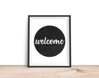 Welcome Print - Welcome Sign, Welcome Printable, 8x10 Printable, Printable Wall Art, 8x10 Print, Quote Printable, Printable Home Decor