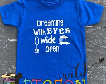 Dreamer tee, Greatest Showman tee, Dreaming with eyes wide open, HTV, logo tee, toddler tee