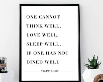 One Cannot Dine Well... Virginia Woolf Print // Minimalist // Art // Typography // Fashion // Scandinavian Poster // Boho // Modern Office
