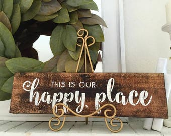 This is our happy place wood sign, Home Is Our Happy Place Sign, Home Sign, Happy Place, Living Room Decor, Entryway Decor, Gift for Mom,