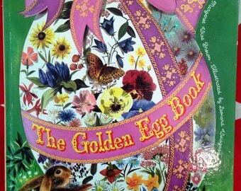 The Golden Egg Book by Margaret Wise Brown, Illustrated by Leonard Weisgard, A Golden Book, Vintage 1976