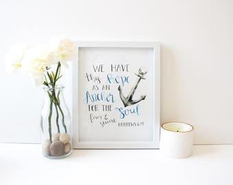 We have this hope, Hebrews 6:19, Bible verse wall art, Christian wall art,