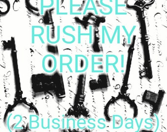 Please RUSH My Order! (2 Business Days)