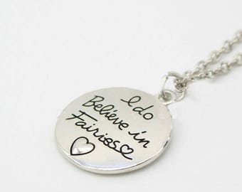 I Do Believe In Fairies Necklace