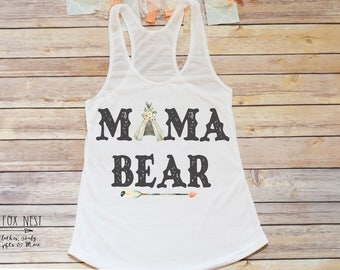 Mama Bear, Mama Shirt, Birthday Shirt for Mom, Matching Family Shirts, Wild One Birthday, Bear Birthday, Teepee Birthday, Boho Birthday