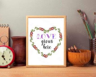 Love Grows Here, Floral Heart, Love Printable, Home Decor Wall Art, Love Sign, Love Printable, Love Gift, Valentines Gift, Print
