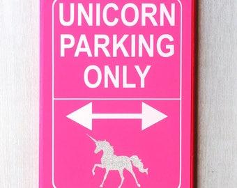 Unicorn Parking Only / Unicorn Sign / Unicorn Decor / Unicorn Home Decor / Glitter Unicorn / Unicorn Nursery / Unicorn Wall Decor / Sparkly