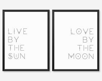 Live By The Sun Love By The Moon Print Set Of Two, Typography Poster, Diptych Wall Art, Bedroom Decor, Couple Gift, Modern Bohemian Decor