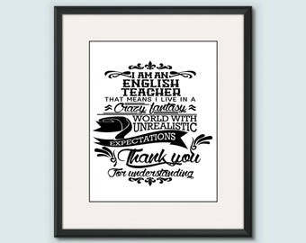 English Teacher Poster: Creative, Cool, Passionate, Dedicated And Underappreciated; Funny & Inspirational Lines Printable, Scripture Art