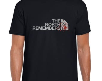 The North Remembers | Fan Made | T Shirt