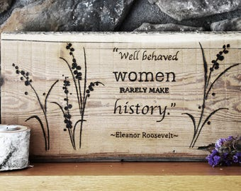 Wall Decor, Wooden Sign/ Hand Burned Sign/ Famous Quote, Eleanor Roosevelt Quote