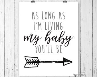 My Baby You'll Be Print | INSTANT DOWNLOAD | 8x10 Print | Nursery Print | Nursery Wall Art | Digital Art | Digital Print | Baby Shower Gift