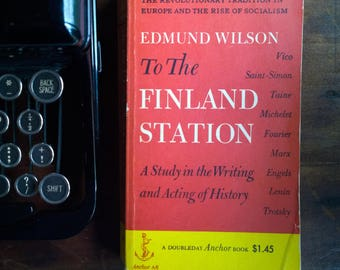 To the Finland Station - Edmund Wilson, 1953 Doubleday Anchor Paperback