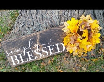 Simply Blessed wood sign with wreath | Farmhouse style sign, wood blessed sign, entryway decor, french country, Fall Decor, READY TO SHIP