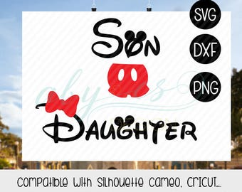 Son Mickey Daughter Minnie Svg, Disney Vacation, Family Vacation Disney Svg, Birthday mickey minnie, Dxf, matching family svg, Png, disney