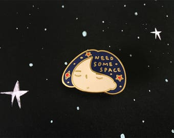 Minor Cosmetic Flaw* Need Some Space Cosmic Enamel Pin Badge