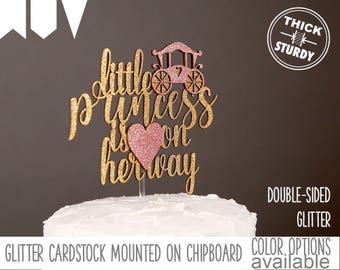 Little Princess Is On Her Way Cake Topper, Baby Shower Cake Topper, Princess  Baby