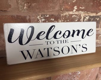 Welcome to the... large wooden plaque  40x15cm perfect new home or wedding gift.