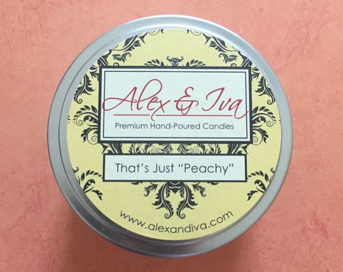 "That's Just ""Peachy"" - 8 oz. tin"