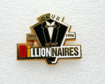 Vintage Club Des Billionaires French Enamel Pin Back Badge
