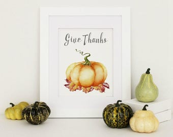 Give Thanks Sign, Rustic Fall Home Decor, Fall Home Decor, Thanksgiving Decor, Autumn Home Decor, Pumpkin Print, Fall Wall Art, Fall Decor