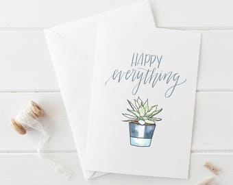 Happy Everything  //  Folded A2 Greeting Card with Kraft Envelope  //  Succulent Cactus