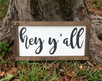Hey y'all farmhouse welcome sign, framed wood sign,farmhouse sign, farmhouse decor