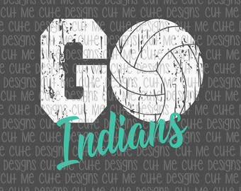 SVG DXF PNG cut file cricut silhouette cameo scrap booking Go Indians Distressed Volleyball