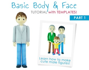 Basic Body & Face PDF TUTORIAL with TEMPLATES - part 1 (male cake figures)
