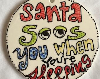 Santa Sees you ornament
